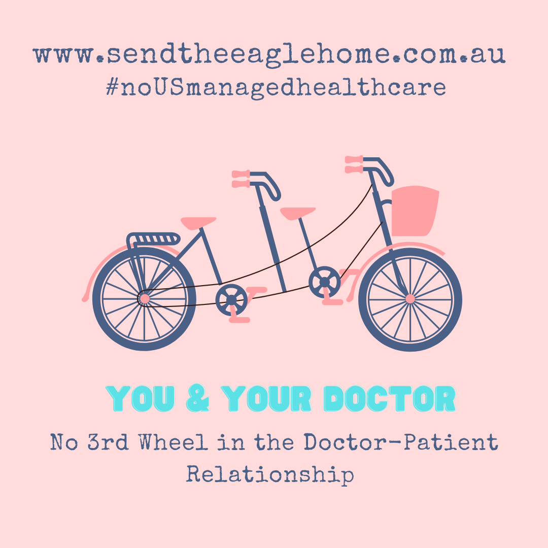 No 3rd Wheel in The Doctor-Patient Relationship
