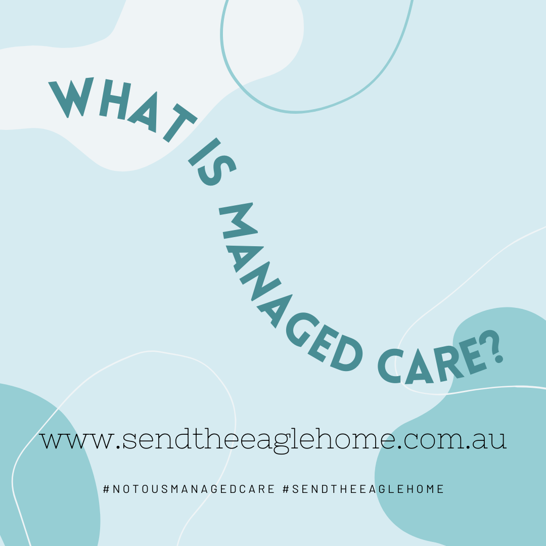 What & Why is US Managed Care a problem?