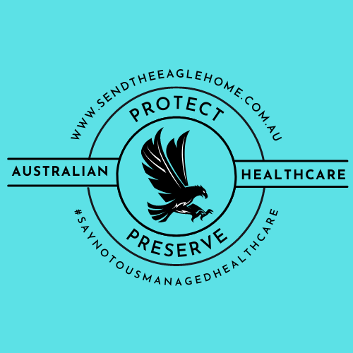 Protect, Preserve, Maintain Australian Healthcare