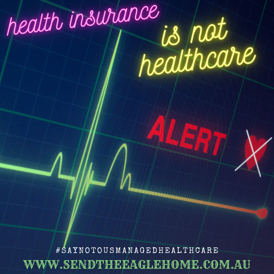 Health Insurance is Not Healthcare
